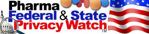 Pharma NetTRUST Federal Privacy Watch