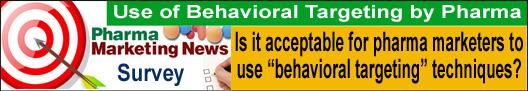 Use of Behavioral Targeting by Pharma Marketers