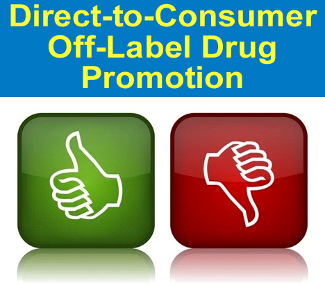 For or Against Off-Label DTC