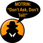 MOTRIN: Don't Ask, Don't Tell