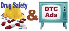 Drug Safety & DTC