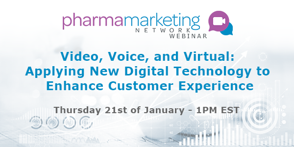 WEBINAR - Video, Voice, and Virtual: Applying New Digital Technology to Enhance Customer Experience   Thursday 21st of January - 1PM EST
